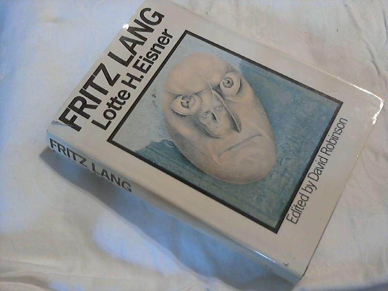 Fritz Lang Edited by David Robinson: Eisner, Lotte H.: