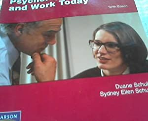 Psychology and Work Today: an Introduction to: Schultz, Duane und