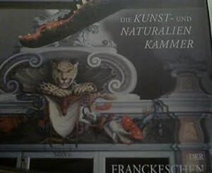 Die Wunderkammer Die Kunst- und Naturalienkammer der: Müller-Bahlke, Thomas J.: