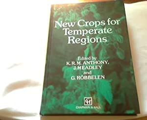New Crops for Temperate Regions: Anthony, K., J.