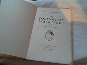 Les confidences libertines. Dessins de Marcel Francois: Margueritte, Lucie Paul: