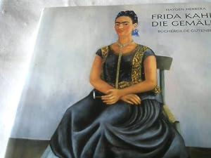 Frida Kahlo. Die Gemälde. Dt. von Manfred: Herrera, Hayden und