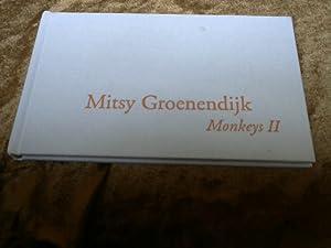 Mitsy Groenendijk : Monkeys II. hrsg. von: Groenendijk, Mitsy (Ill.)