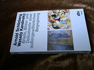 Arnold Schönberg, Wassily Kandinsky : Briefe, Bilder: Hahl-Koch, Jelena (Hrsg.),