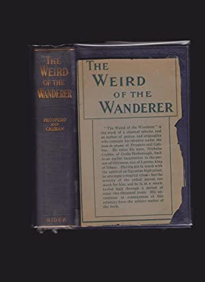 The Weird of the Wanderer: Frederick Rolfe and C. H. Pirie-Gordon