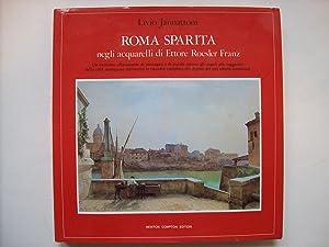Roma Sparita negli acquarelli di Ettore Roesler: JANNATTONI Livio