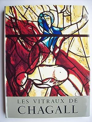 Les vitraux de Chagall, 1957-1970.: MARTEAU Robert