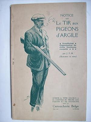 Notice sur le tir aux pigeons d'argile.: J.F.M.