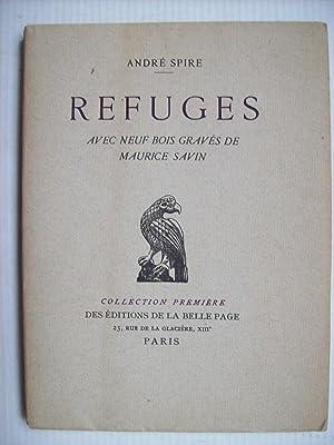 Refuges, avec neuf bois gravés de Maurice: SPIRE André