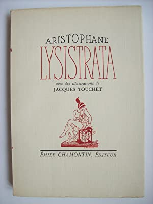 Lysistrata, avec des illustrations de Jacques Touchet.: ARISTOPHANE