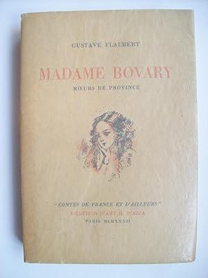 Madame Bovary, moeurs de province.: FLAUBERT Gustave