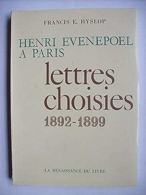 Henri Evenepoel à Paris, lettres choisies 1892-1899.: HYSLOP Françis E.