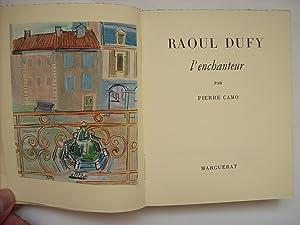 Dufy l'enchanteur.: CAMO Pierre