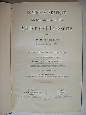 Contrôle pratique de la fabrication en malterie: SCHIFFERER Dr. A.