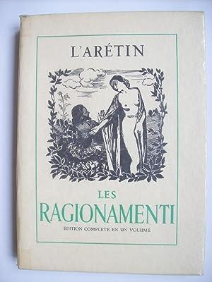 Les Ragionamenti, illustrations de Paul Emile Bécat.: L'ARETIN