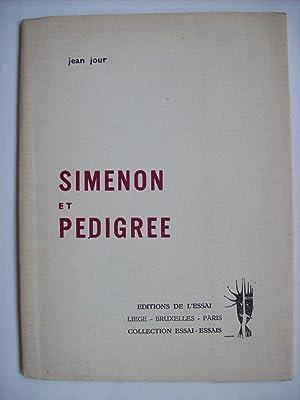 Simenon et Pédigree.: JOUR Jean
