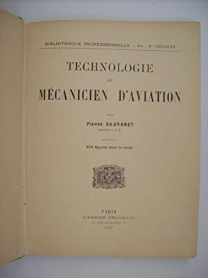 Technologie du mécanicien d'aviation.: SAUVANET Pierre