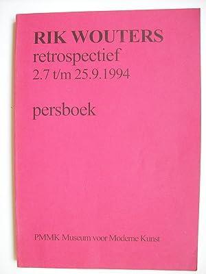 Rik Wouters, retrospectief 2.7 t/m 25.9.1994, persboek.: COLLECTIF