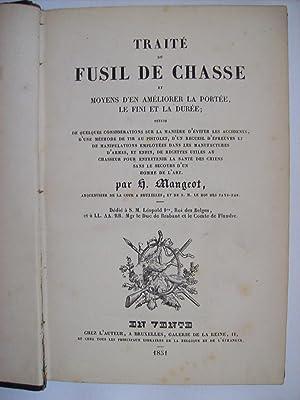 Traité du fusil de chasse et moyen: MANGEOT H.