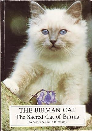 The Birman Cat: The Sacred Cat of Burma: Smith, Vivienne