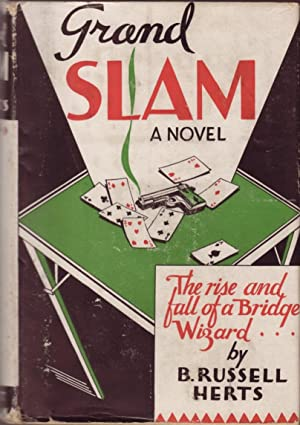 Grand Slam: The Rise and Fall of a Bridge Wizard: Herts, B. Russell