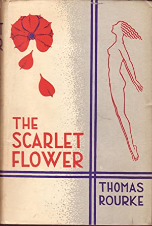 The Scarlet Flower: Rourke, Thomas