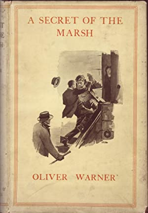 A Secret of the Marsh: Warner, Oliver
