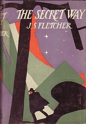 The Secret Way: Fletcher, J.S.