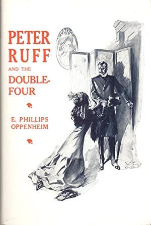 Peter Ruff and the Double-Four: Oppenheim, E. Phillips