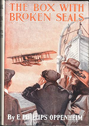The Box with the Broken Seals: Oppenheim, E. Phillips