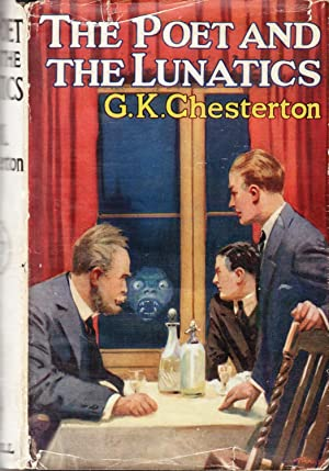 The Poet and the Lunatics: Chesterton, G.K.