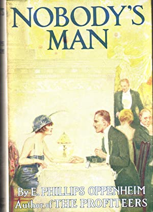 Nobody's Man: Oppenheim, E. Phillips