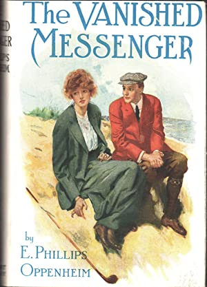 The Vanished Messenger: Oppenheim, E. Phillips