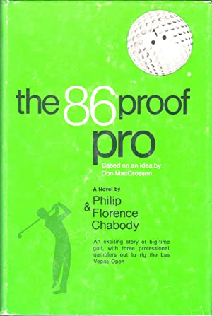 The 86 Proof Pro: Chabody, Philip & Florence