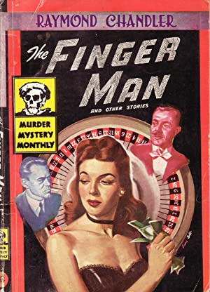 The Finger Man and Other Stories: Chandler, Raymond