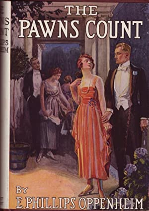 The Pawns Count: Oppenheim, E. Phillips