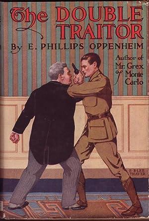 The Double Traitor: Oppenheim, E. Phillips