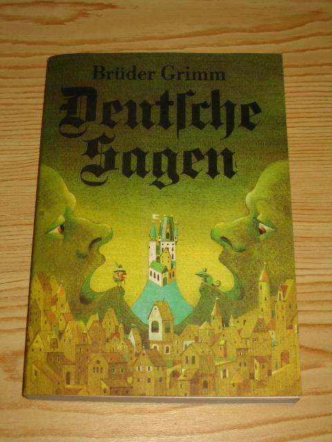Deutsche Sagen,: Brüder Grimm: