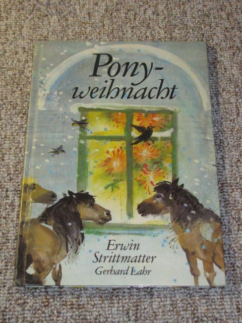 Pony-Weihnacht,: Strittmatter, Erwin und