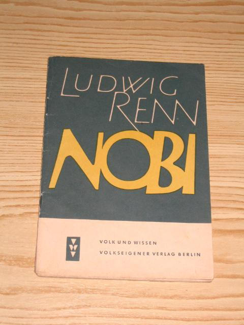 Nobi,: Renn, Ludwig: