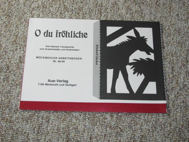 O du fröhliche, Möckmühler Arbeitsbogen Nr. 48/49: Koch, G.: