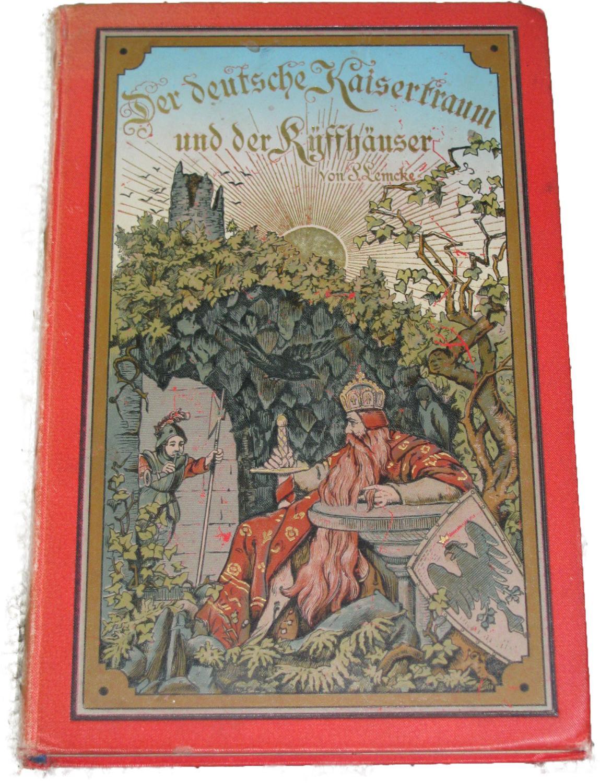 Der Deutsche Kaisertraum und Der Kyffhäuser,: Lemcke, Paul: