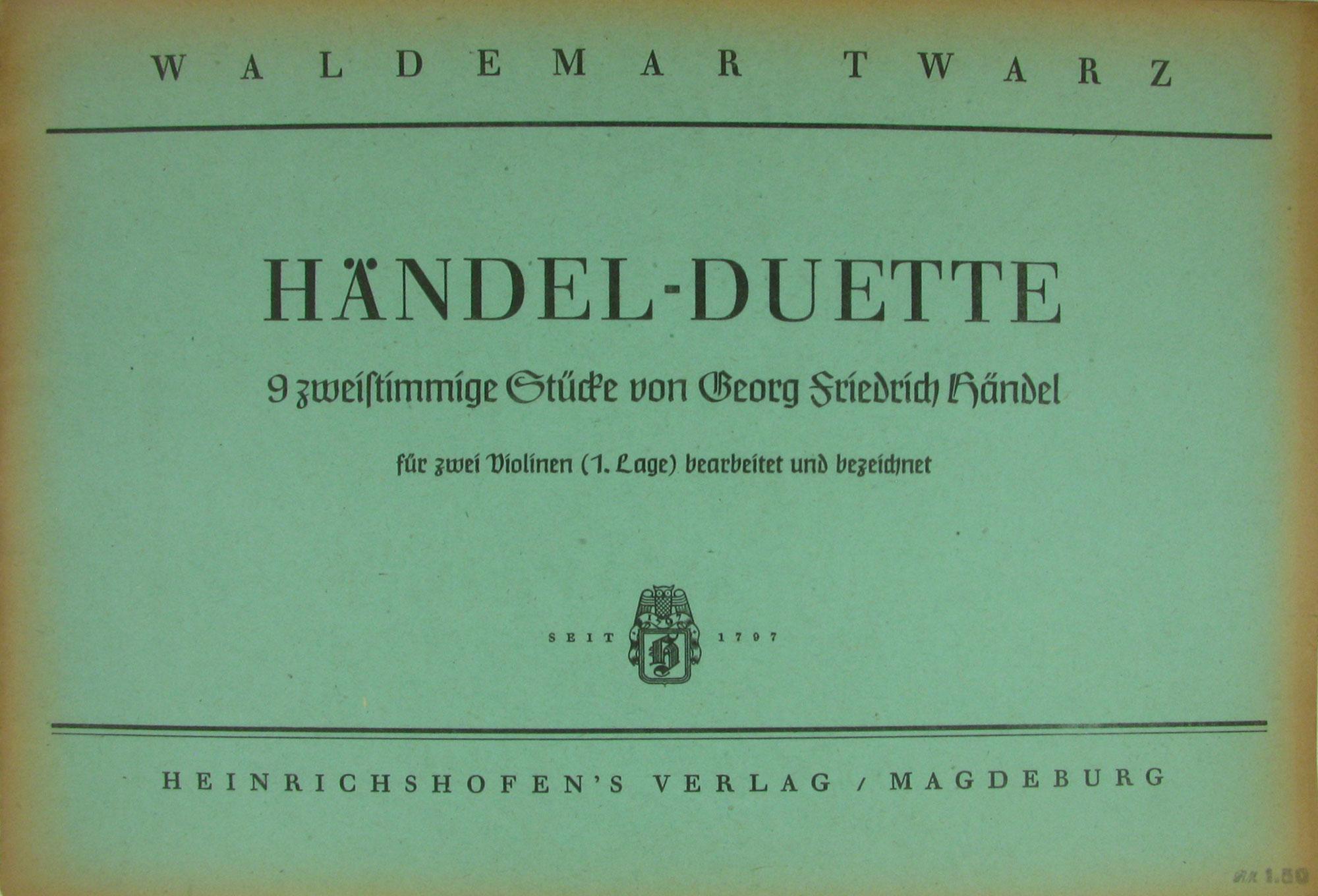 Händel Duette 9 zweistimmige Stücke von Georg Friedrich Twarz Waldemar Hrsg