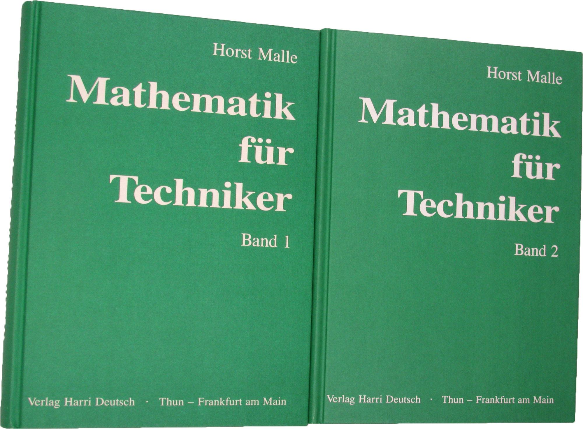 Mathematik für Techniker (2 Bde.), - Malle, Horst