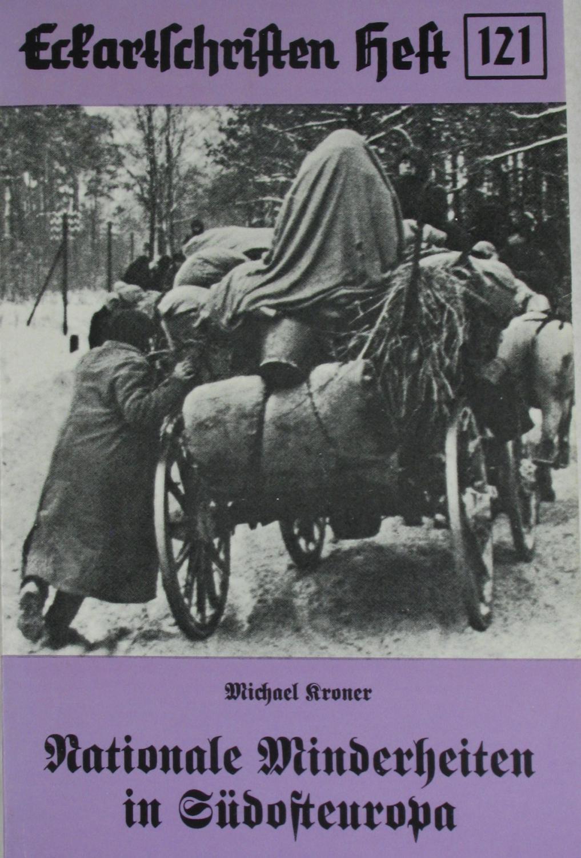 Nationale Minderheiten in Südosteuropa (Eckartschriften Heft 121),: Kroner, Michael:
