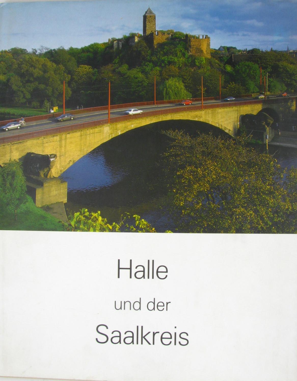 Halle und der Saalkreis,: Schütze-Rodemann, Sigrid, Gerd