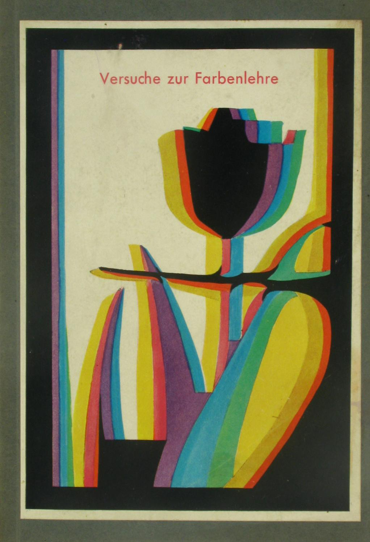Versuche zu Goethes Farbenlehre mit einfachen Mitteln,: Matthaei, Rupprecht: