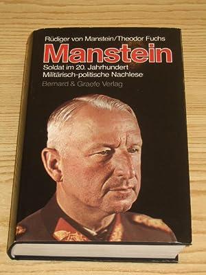 Manstein - Soldat im 20. Jahrhundert -: von Manstein, Rüdiger
