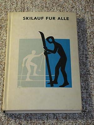 Skilauf für alle,: Herberger, Ernst und