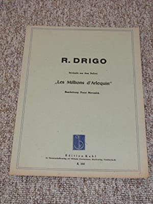 Serenade aus dem Ballett Les Millions D`Arlequin,: Drigo, R.: